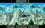 Mission 5, it's out to bash vikings in some winter missions.